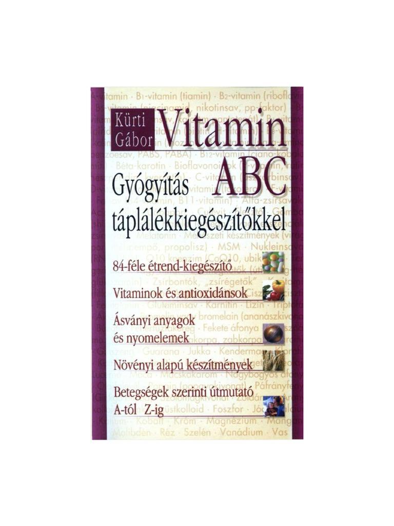 kurti gabor vitamin abc gyogyitas taplalekiegeszitokkel